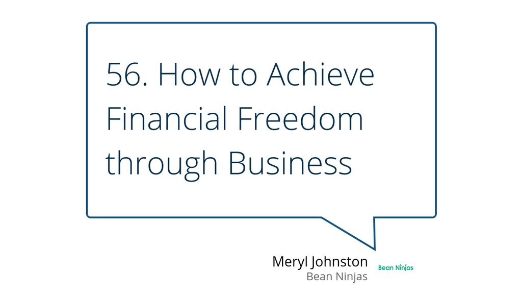 """In this podcast episode, Meryl walks through the 5 steps to financial freedom and how your business can help you achieve it."" https://lttr.ai/FX5n  #startup #smallbusiness #growth"