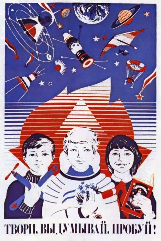 """""""Create, invent, experiment!"""" Soviet poster, 1983 <br>http://pic.twitter.com/yVXk9SsafB"""