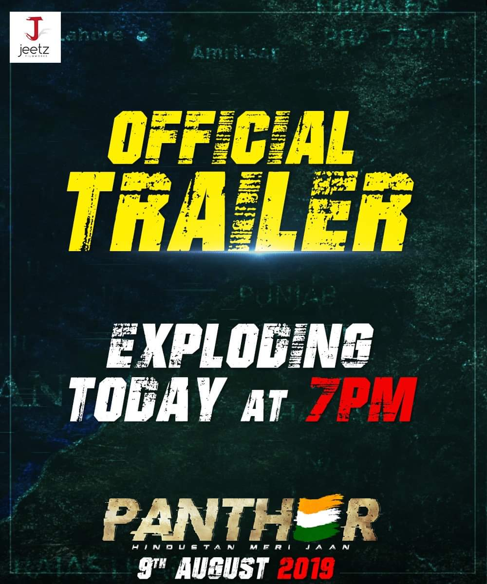 "Are we all ready to bring out the patriot from within us??? We need to. Because #Panther Official Trailer is coming. Let's all shout aloud ""Jai Hind"".<br>http://pic.twitter.com/hDmXjwH0Oe"