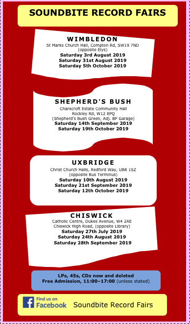 Upcoming Soundbite #Recordfair dates at #Wimbledon, #Chiswick, #Uxbridge and #ShepherdsBush:-