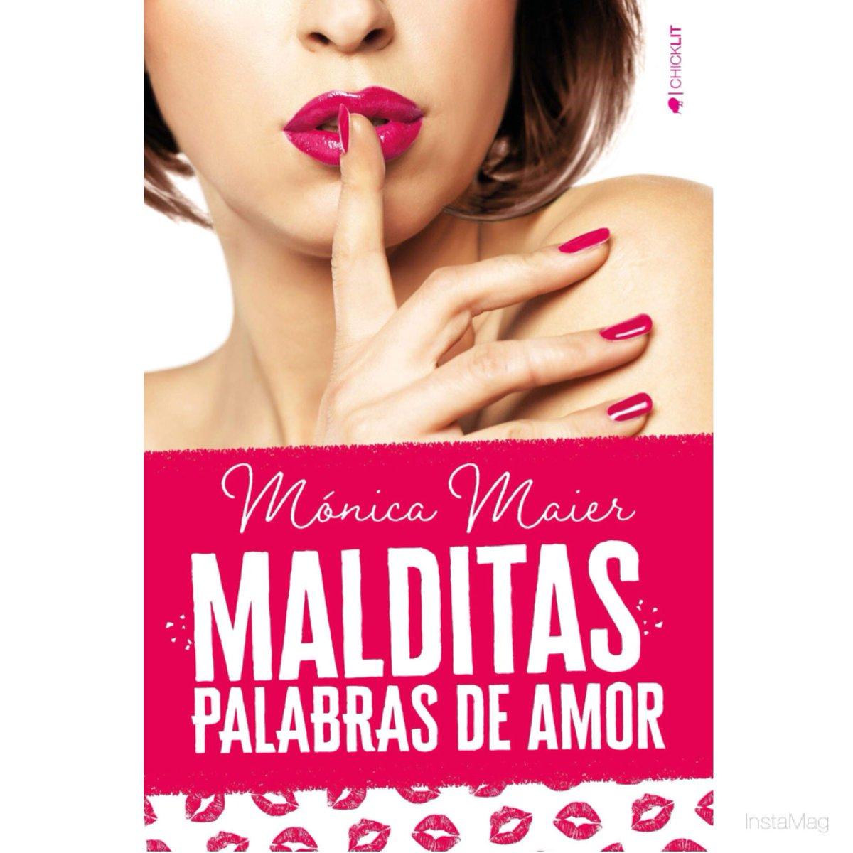 Leer Gratis Malditas palabras de amor de Mónica Maier