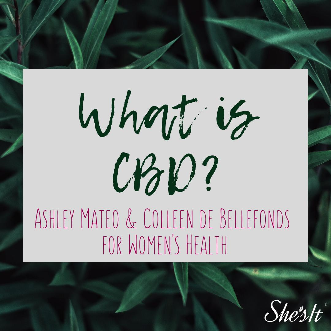 There's been a lot of talk about #CBD. It's made from #cannabis, but what does it do? @ashleymateo & @ColleenCNYC wrote a fantastic article for @WomensHealthMag debunking #misconceptions and breaking down the #benefits of #CBDOil. Read it here! http://ow.ly/spWW50v7cWJ  #ShesIt