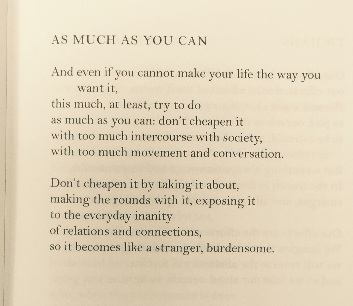 """""""don't cheapen it.""""  C. P. Cavafy, As Much As You Can, translated by @DAMendelsohnNYC   #mondaythoughts <br>http://pic.twitter.com/TxtvDWtwtV"""