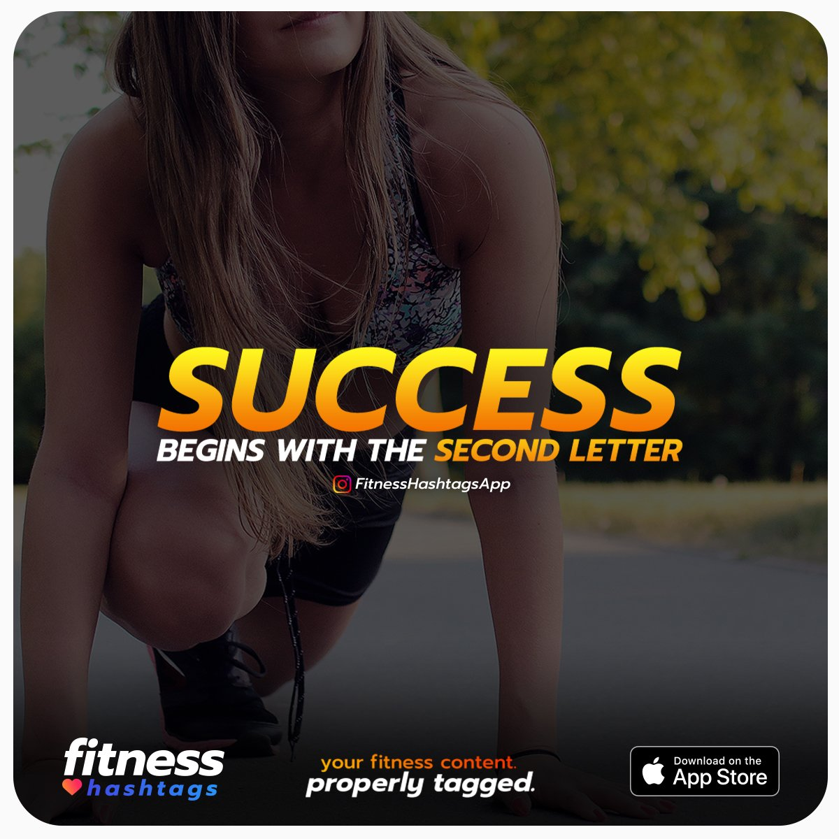 SUCCESS begins with the SECOND LETTER.  Tag your #fitness content in HALF the time. Free on the App Store!  💪➡️http://apple.co/2x6phgR⬅️💪  #Exercise #Workout #Gym #GymTime #Exercising #Fit #GymGrind #FitLife #Lift #WorkoutMonday #MondayMotivation #MondayMorning #MondayVibes