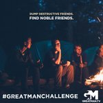"""Dump destructive friends. Find noble friends. Make each other better. And laugh yourselves to death along the way. If you need some help in this department, check out """"Building Your Band of Brothers,"""" available here: https://t.co/ehB1VvzmeW. #GreatManChallenge"""
