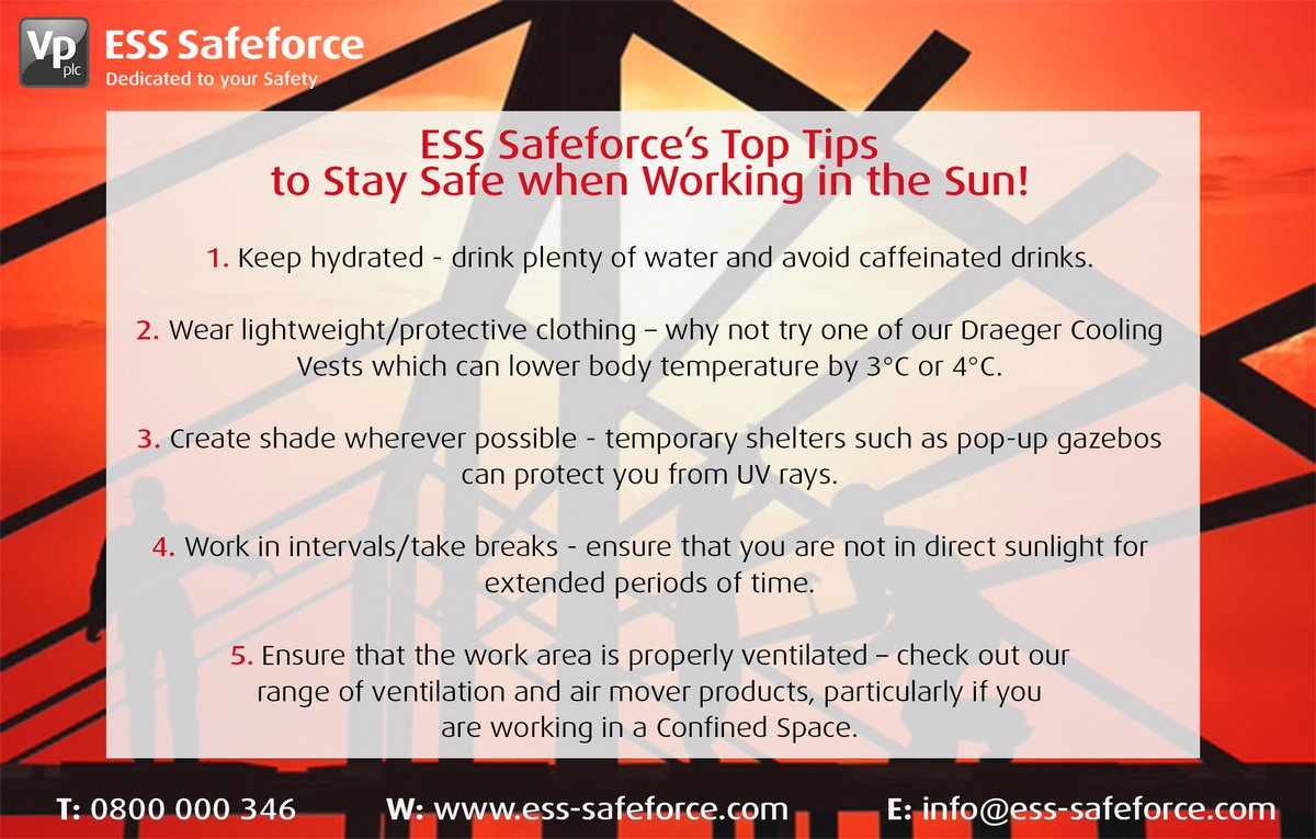 Are you working #outside or in a #ConfinedSpace this week? At ESS Safeforce our priority is your #safety, so please take note of our 'Top Tips to Stay #Safe when Working in the #Sun'. #Hire our #ventilation products & #air movers online here: https://www.ess-safeforce.com/safety-hire/hazardous-area-ventilation-and-power/… #heatwaveuk