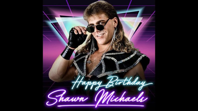 happy birthday Shawn Michaels!