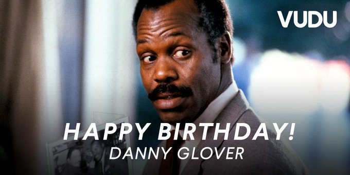 "He might be ""getting too old for this--\"" but he sure doesn\t look it. Happy 73rd birthday to Danny Glover!"