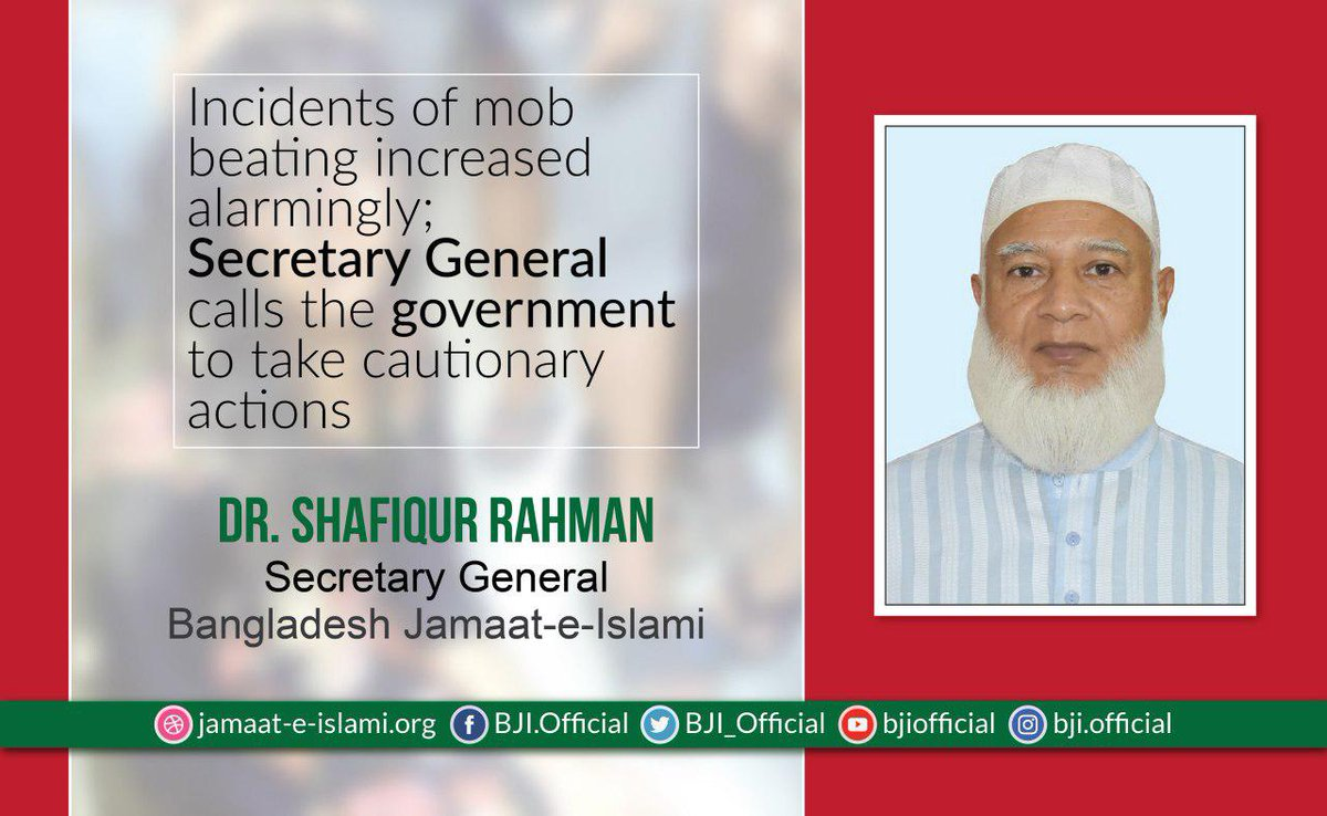 #Incidents of #mob #beating increased alarmingly; Secretary General @Drsr_Official  of @BJI_Official calls the #Government to take cautionary #actions  https://jamaat-e-islami.org/en/news-details.php?category=1&news=2204…