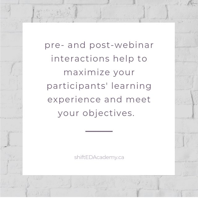 Make use of the pre- and post-webinar interactions to maximize the participant learning experience.  #MondayMusings #audienceengagement #connectwithyouraudience #webinars #livewebinars #onlinecourse #audience #presenters #presentationskills #elevateyourawesomeness https://t.co/ufBPubqTSy