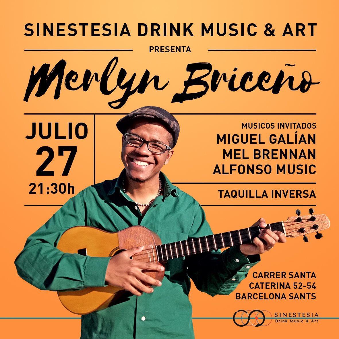 SÁBADO 27/07 - 22 h - MERLYN BRICEÑO EN CONCIERTO Y ARTISTAS INVITADOS https://sinestesia.barcelona/event/merlyn-briceno-3/… #CuatroVenezolano #Sinestesia #DrinkMusicArt #Barcelona #musica #arte #livemusic #night #live #Sants #SantsEstació #PlaçaDelCentre #PlaçaDeSants