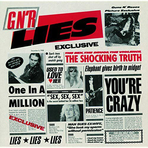 Reckless Life from G N\ R Lies by Guns N\ Roses  Happy Birthday, Slash