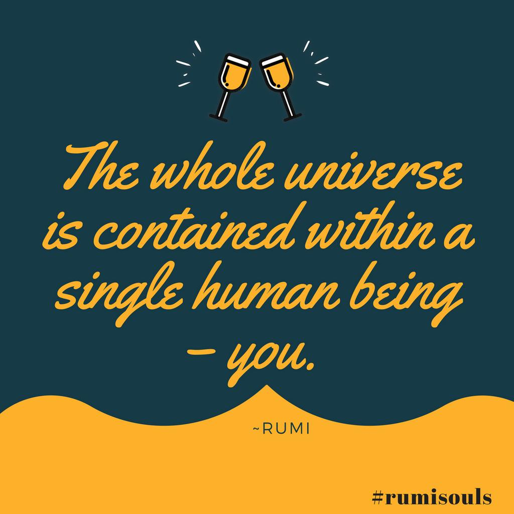 The whole universe is contained within a single human being – you.  Follow us for Rumi quotes https://twitter.com/RumiSouls . . . . . . . . . . . #rumisouls #rumi #rumiquote #quote #quoteoftheday #quotestoliveby #quotestagram #quotesoftheday #quotesdaily #quotesaboutlife #quotestags