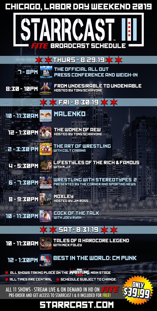 STARRCAST BROADCAST SCHEDULE Here's our complete broadcast schedule for #Starrcast & #STARRCASTonFITE! We hope you'll join us this Labor Day weekend! 🎟: Starrcast.com 📺: STARRCASTonFITE.com