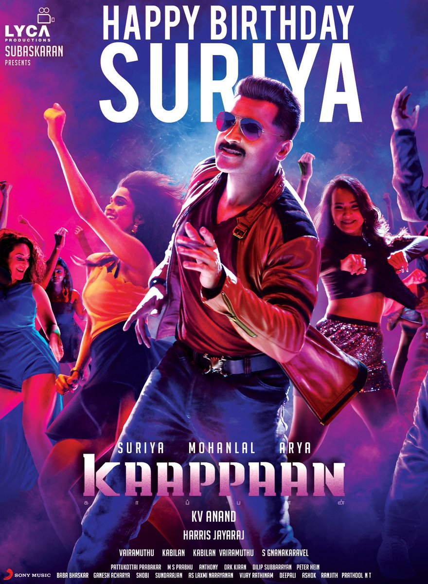 Wishing a Blockbuster Birthday to our beloved @Suriya_offl 🎉🎊🎉 Let more success come by your way. #Kaappaan! 💥 @anavenkat @Mohanlal @Jharrisjayaraj @arya_offl @sayyeshaa @bomanirani @thondankani @SonyMusicSouth