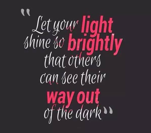 Let your light shine so brightly...  #quoteoftheday #quotesdaily #quotesaboutlife #quotestoliveby #QuoteToPonder #quotesoftheday