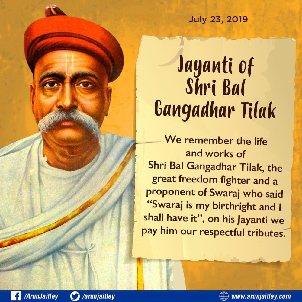 Arun Jaitley: Tributes to Lokmanya #BalGangadharTilak on his Jayanti.  Tweet by @arunjaitley