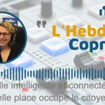 Image for the Tweet beginning: Chronique #HebdoCopro : #VilleIntelligente et