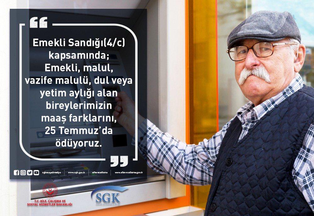 📣 Emekli Sandığı'na bağlı emeklilerimiz Maaş farkınız  📆 25 TEMMUZ'DA HESABINIZDA  ⬇