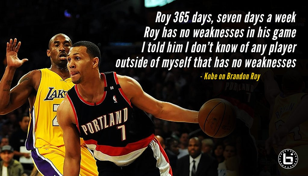 """""""Roy has no weaknesses in his game. I told him I don't know of any player outside of myself that has no weaknesses besides him."""" - Kobe   HBD Brandon Roy. The former Rookie of the Year was an All-Star in his 2nd season & All-NBA in his 3rd: http://bit.ly/2s25gpw"""