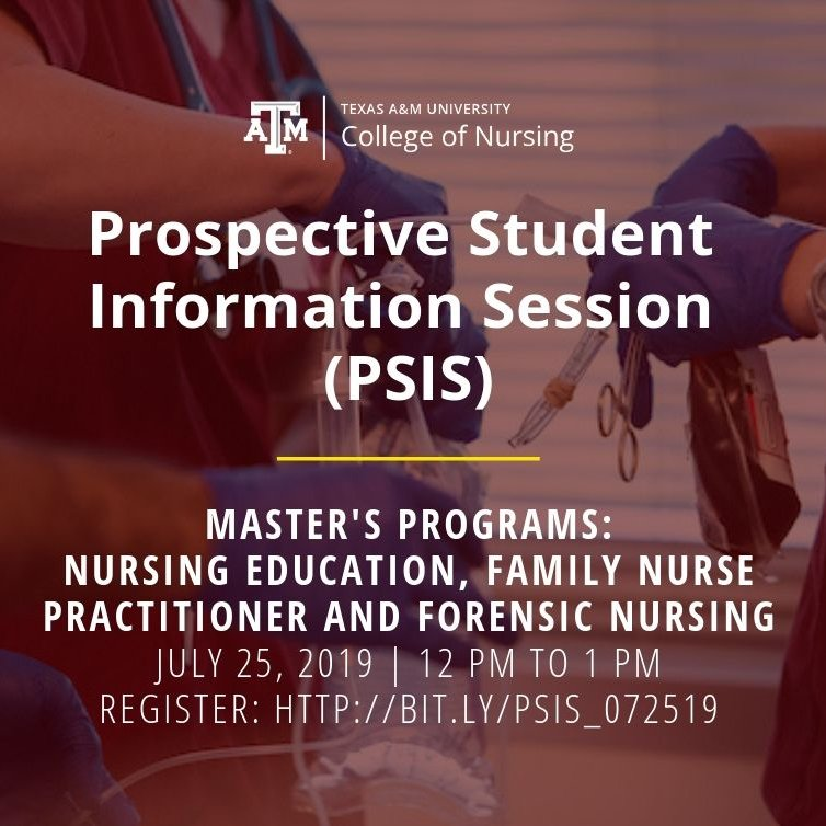 Texas A M Nursing A Twitter Prospective Grad Nurses We Are Hosting An Info Session Via Webex Highlighting Our Nursing Education Family Nurse Practitioner And Forensic Nursing Master S Degree Programs Registration Is Free