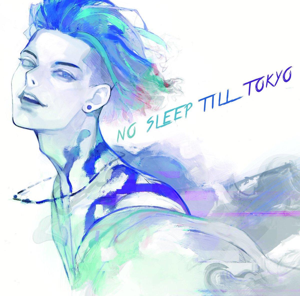NO SLEEP TILL TOKYOに関する画像2