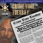 Image for the Tweet beginning: #LASD #CrimeTimeTuesday @CountyofLA Law Enforcement