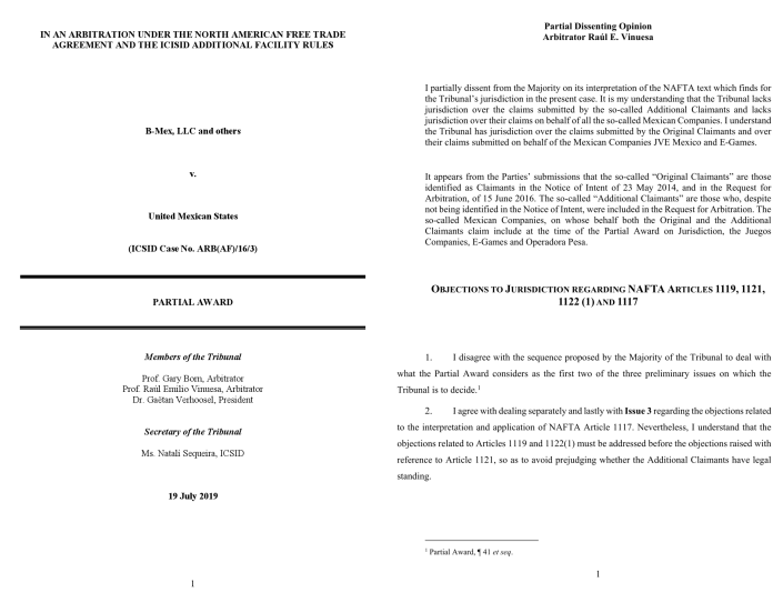 B-Mex LLC v #Mexico - @ICSID Case No. ARB(AF)/16/3 - Partial Award  incl. Partial Dissenting Opinion Arbitrator Raúl E. Vinuesa - 19 July 2019https://www.transnational-dispute-management.com/legal-and-regulatory-detail.asp?key=22377 …Laudo Parcial - Opinión Disidente Parcial Árbitro Raúl E. Vinuesahttps://www.transnational-dispute-management.com/legal-and-regulatory-detail.asp?key=22376 …#arbitration #NAFTA