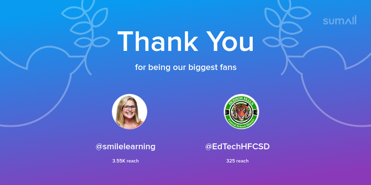 Our biggest fans this week: smilelearning, EdTechHFCSD. Thank you! via sumall.com/thankyou?utm_s…