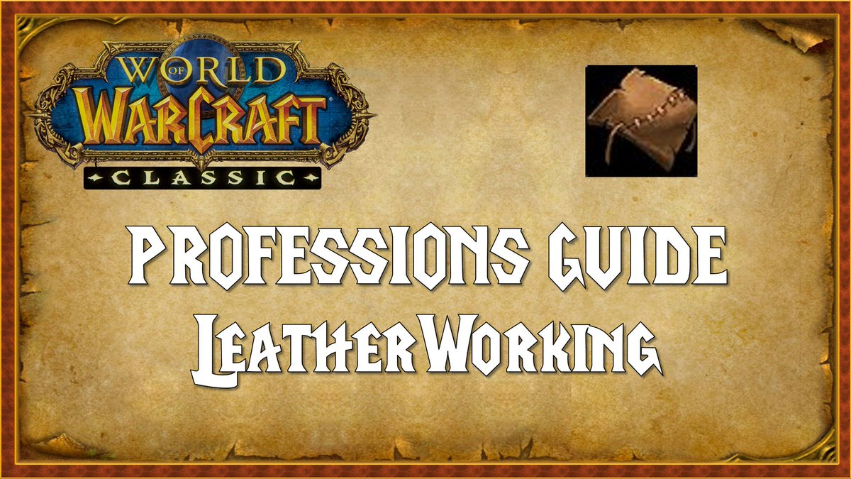 wow classic leatherworking guide