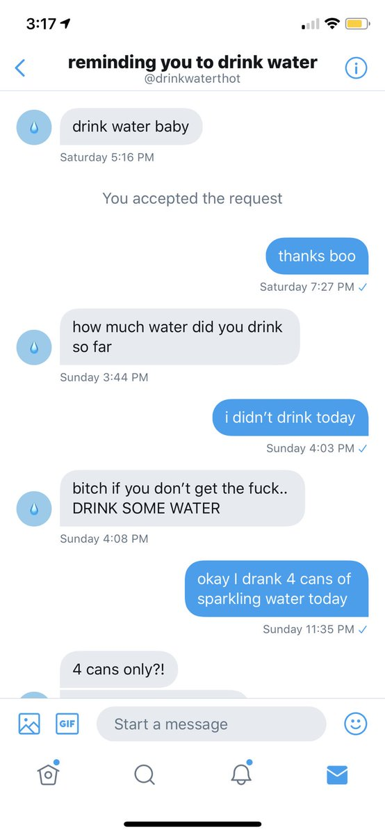i hired a twitter account to privately remind me to drink water just to see how it goes