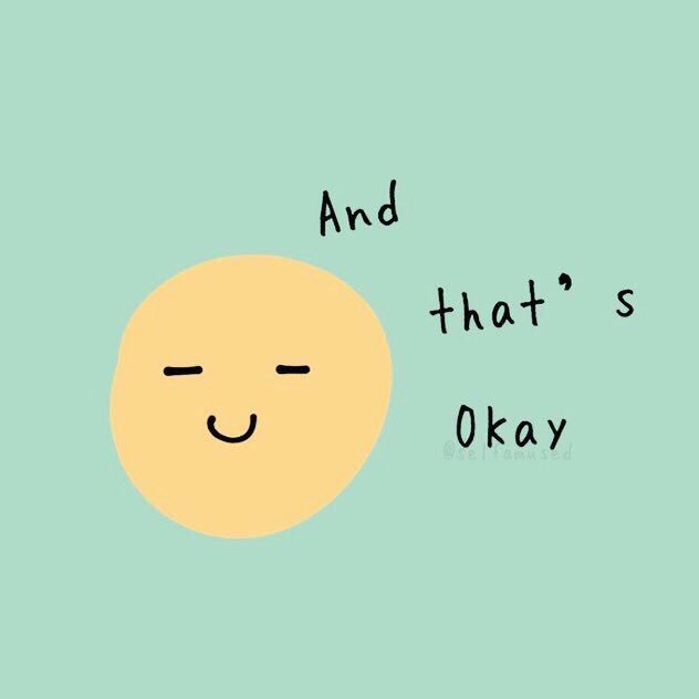 Hey it's okay not to be okay sometimes