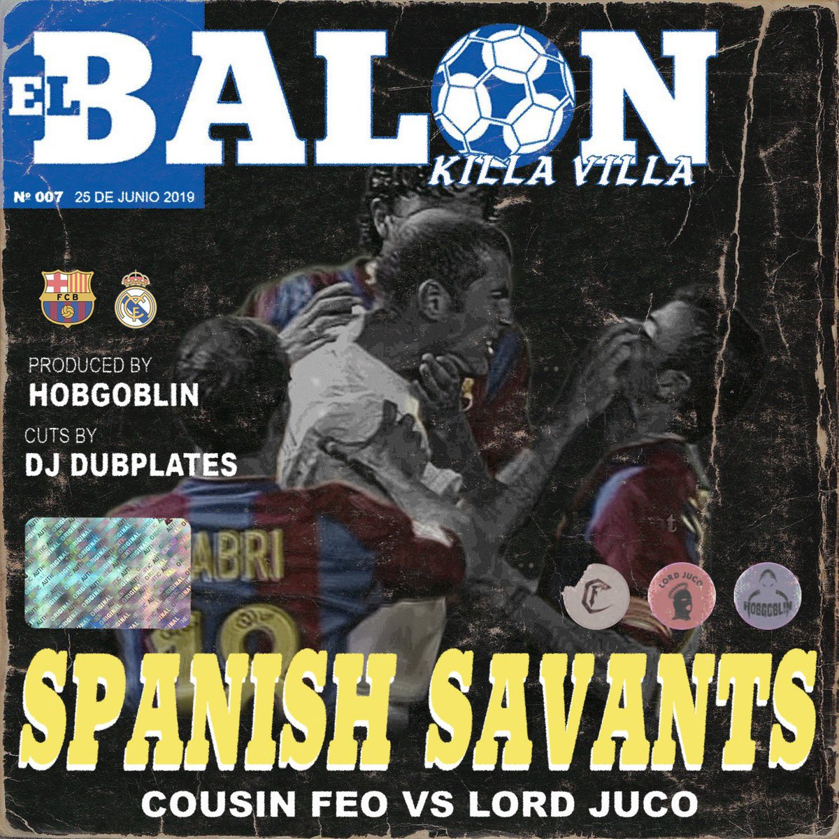 """From Argentina to Spain for round #007 w/ """"Spanish Savants"""" off this #DeathAtTheDerby series OUT NOW.. Cousin Feo vs @LordJuco Prod By: @hobgoblinbeats Cuts By: @DjDubplates Artwork: @therickyforreal Link: deathatthederby.bandcamp.com/track/spanish-…"""