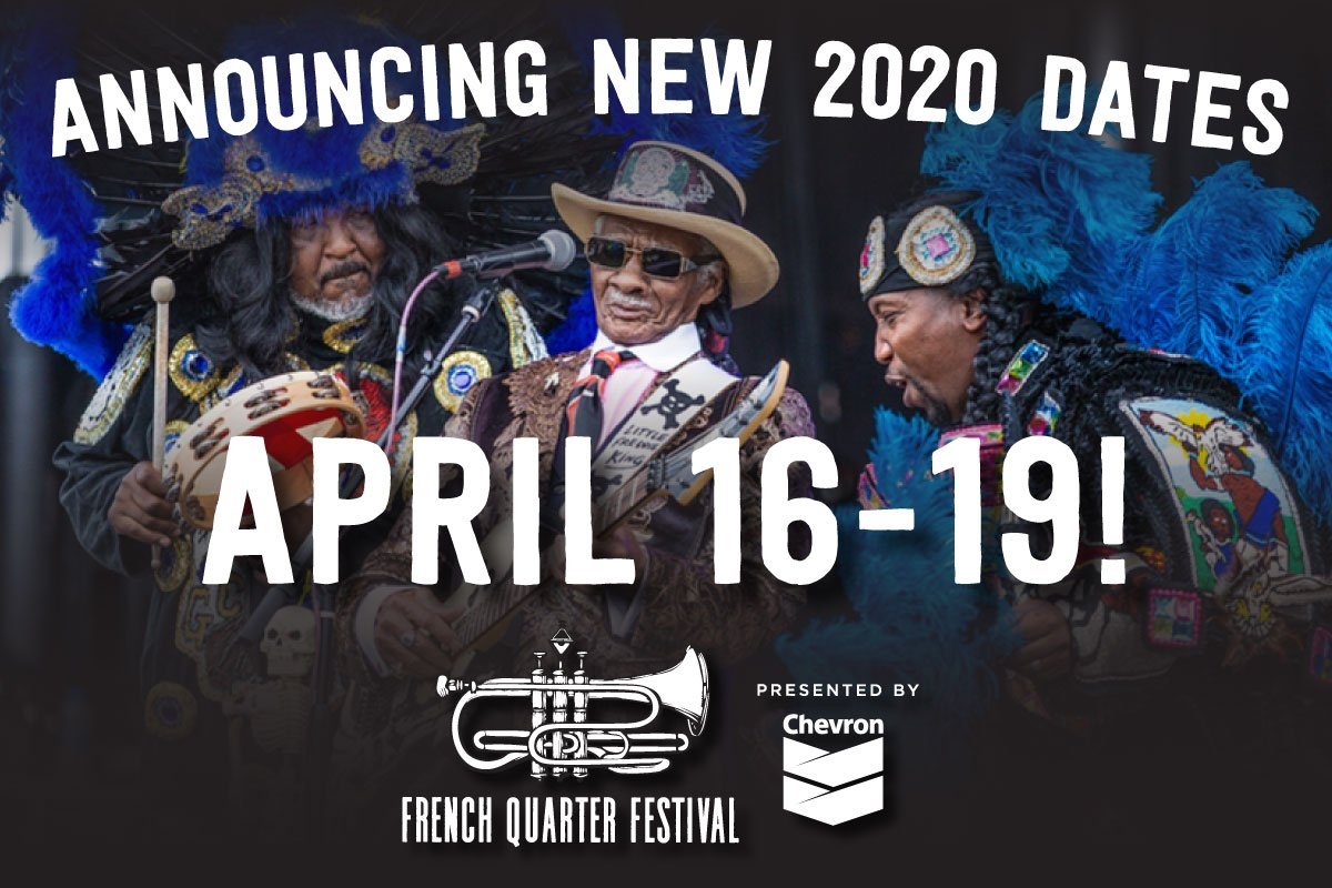 French Quarter Festival 2020.French Quarter Fest On Twitter We Ve Changed Our 2020 Fqf