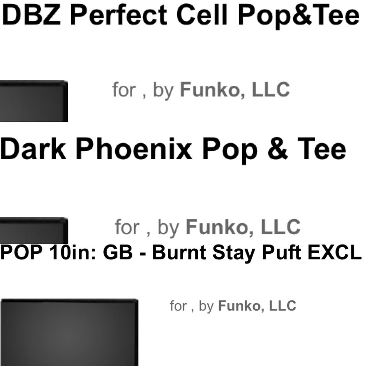Disfunko On Twitter Perfect Cell And Dark Phoenix Pop Tee Bundles Could Be Coming Soon To Gamestop Also A 10 Burnt Stay Puft Could Be On The Way Https T Co Hpiwqwm4rk