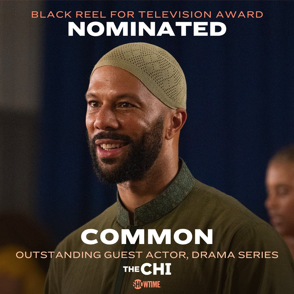 Sending @Common love and congrats on his @BlackReelAwards nomination! 🙌 #TheChi #Showtime
