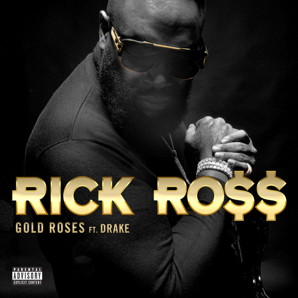 Rick Ross Gold Roses Lyrics