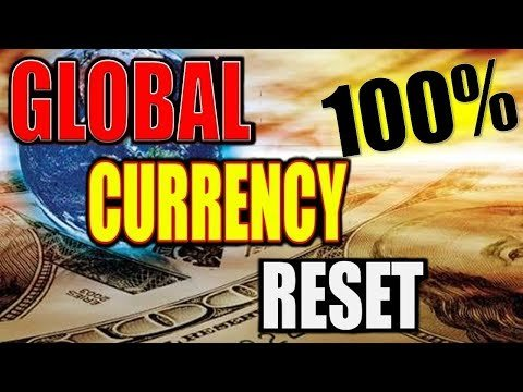 Global Currency Reset News Today