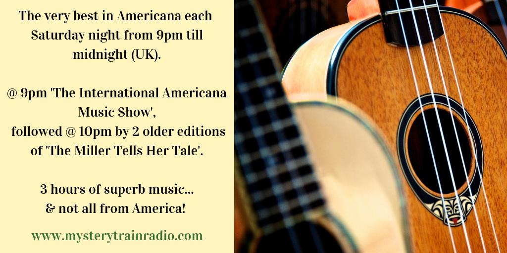 9PM (UK) its #Americana time! The International Americana Music Show airs an hours worth of brand new music & 10PM hear 2 editions of The Miller Tells Her Tale, feat. superb songs from America & beyond! Listen via mysterytrainradio.com/listen or @tunein - tunein.com/radio/Mystery-…