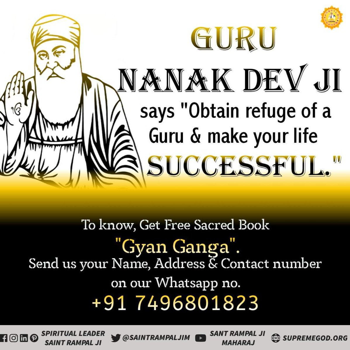 #FridayMotivation Guru Nanak dev ji says Obtain refuge of a Guru & make your life successful. Know by watching spiritual discourses of Sant Rampal ji maharaj on Ishwar channel 8 :30pm