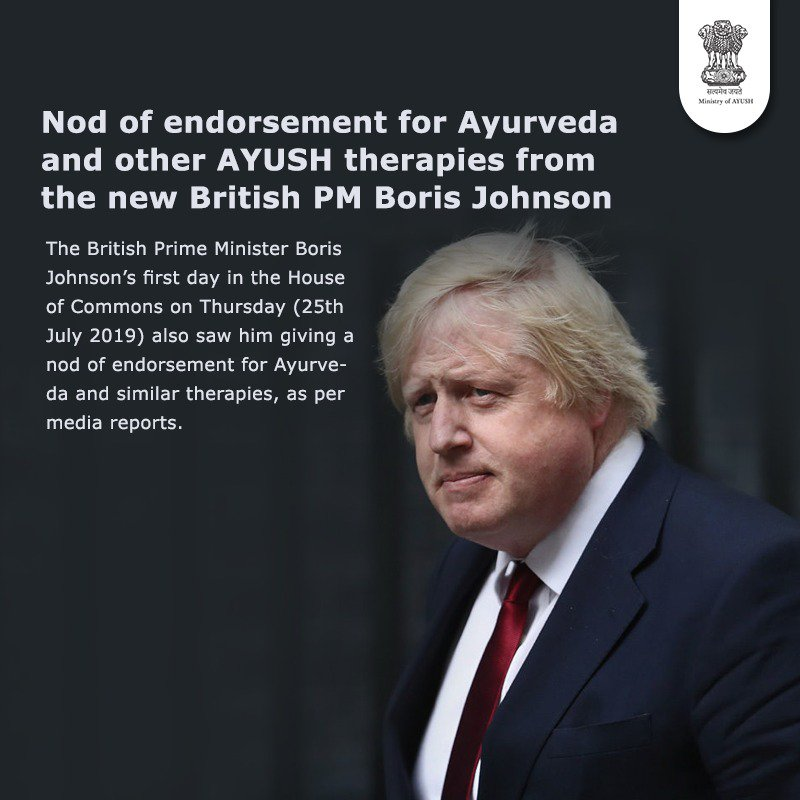 Nod of endorsement for Ayurveda and other AYUSH therapies from the new British PM Boris Johnson. For more information read here: bit.ly/32WIaDV #AYUSH #ZindagiRaheKhush #HouseOfCommons #BorisJohnson @NITIAayog @PMOIndia