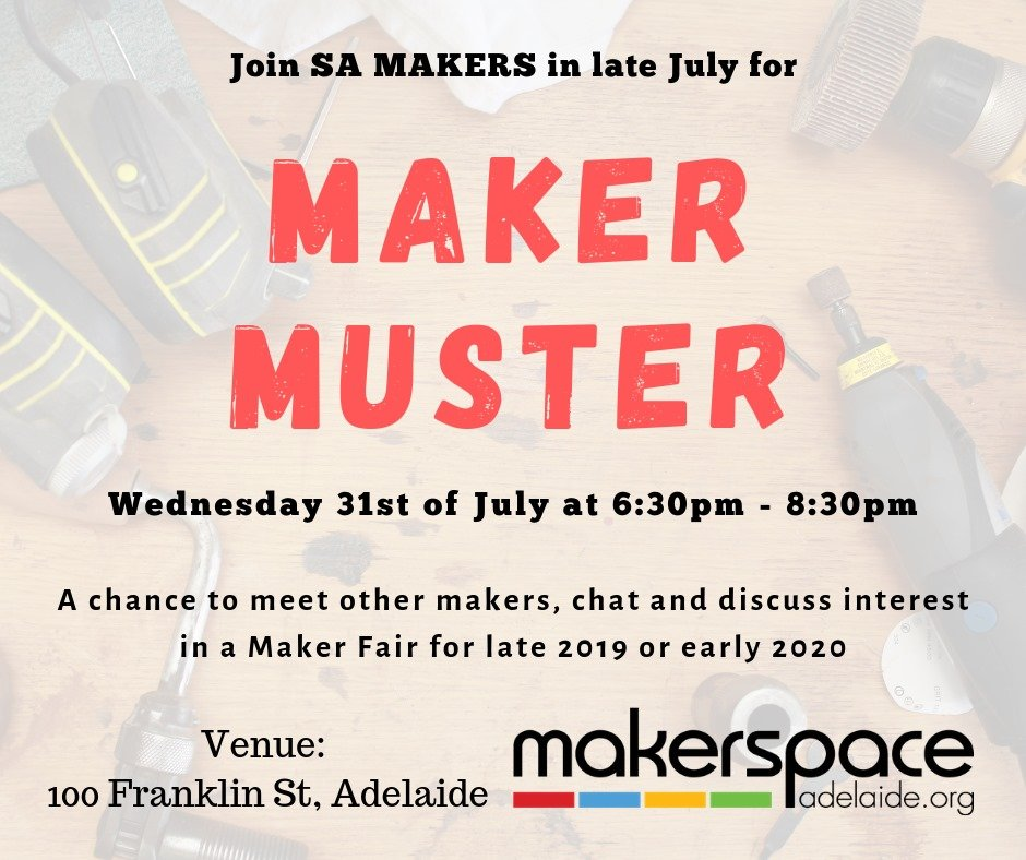 Makers Fair 2020.Makerspace Adelaide Makerspaceadl Twitter
