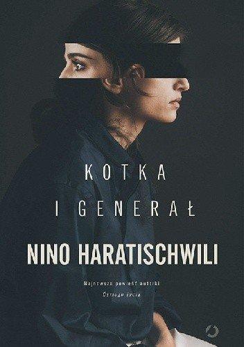 Kotka i Generał Nino Haratischwili