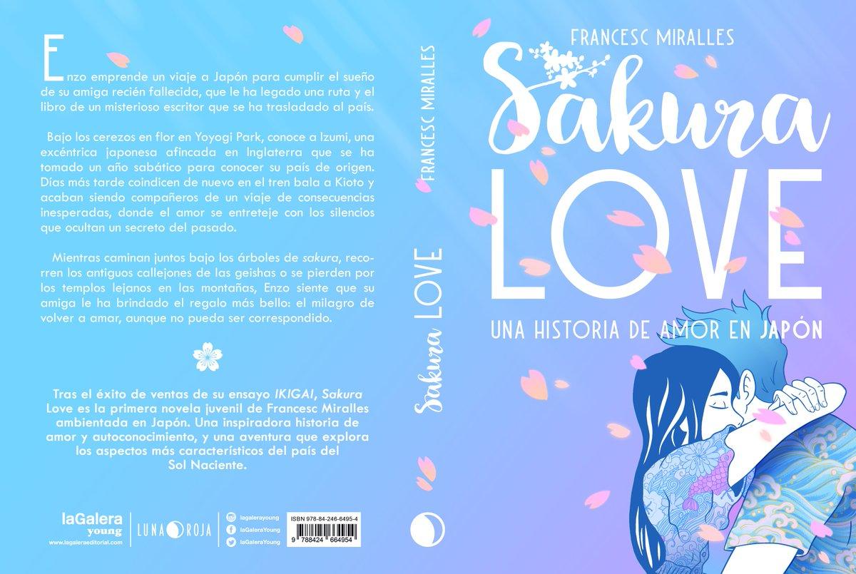 Sakura Love. Una historia de amor en Japón de Francesc Miralles