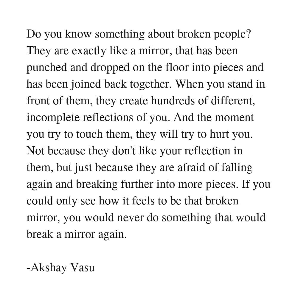 akshay vasu on broken people time memories pain hurt