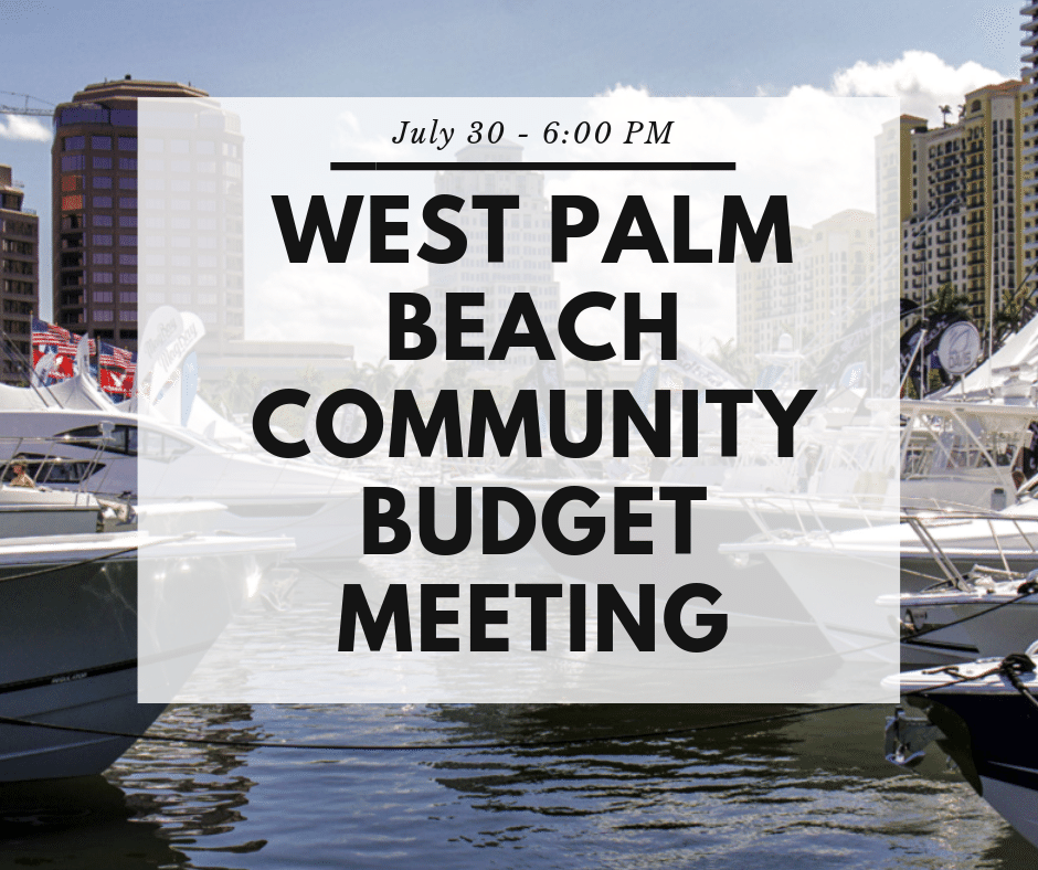 The Mayor and City Commissioners are asking for feedback on the proposed budget and if it meets the needs of West Palm Beach's diverse neighborhoods. You're invited to join them July 30, 6 PM at Fire Station #7, 8007 Okeechobee Blvd.