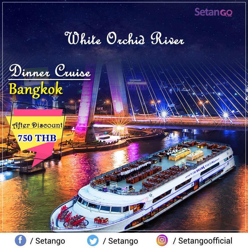Spend a memorable time with enjoying delicious dinner on White Orchid River Cruise ship in Chao Phraya River at Bangkok ... #amezingthailand #cruisedinner
