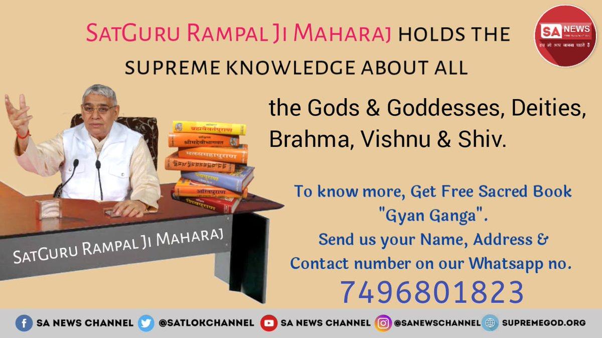 SatGuru Rampal Ji Maharaj holds the supreme knowledge about all the Gods & Goddesses, Deities, Brahma, Vishnu & Shiv. #TuesdayMotivation #TuesdayThoughts