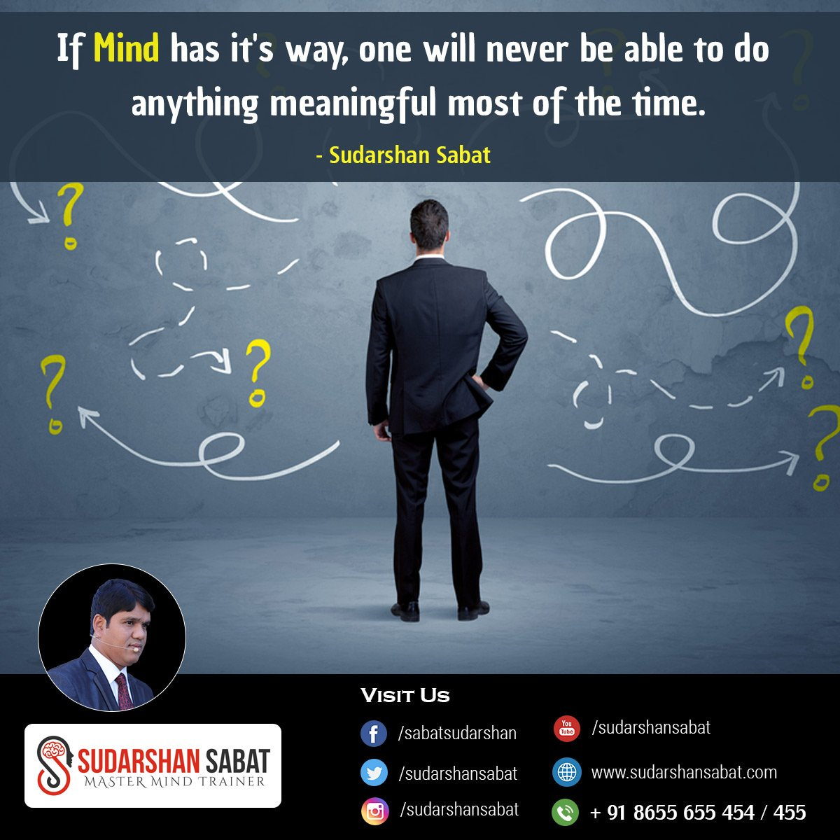 If Mind has it's way, one will never be able to do anything meaningful most of the time.  #MindTrainer #motivationalquotes #successquotes #successdriven #successfulminds  #motivationalspeaker #WednesdayMotivation #WednesdayWisdom #WednesdayThoughts  #today #ThoughtOfTheDay<br>http://pic.twitter.com/8eSfv5FIWS