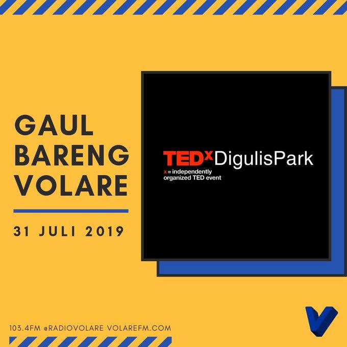 Gaul Bareng Volare: TEDxDigulistPark